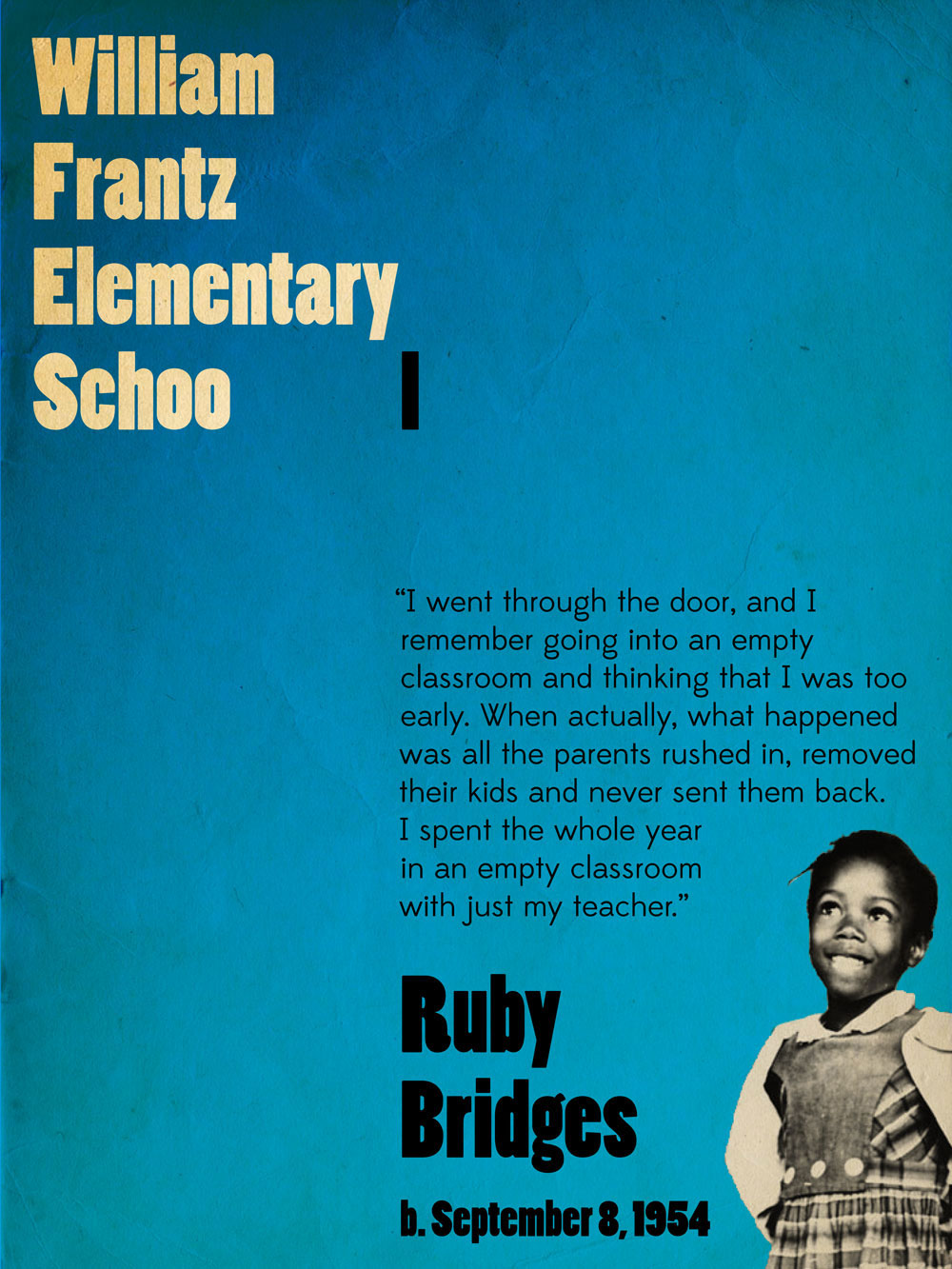 Ruby Bridges Quotes Captivating Ruby Bridges Poster  Hello